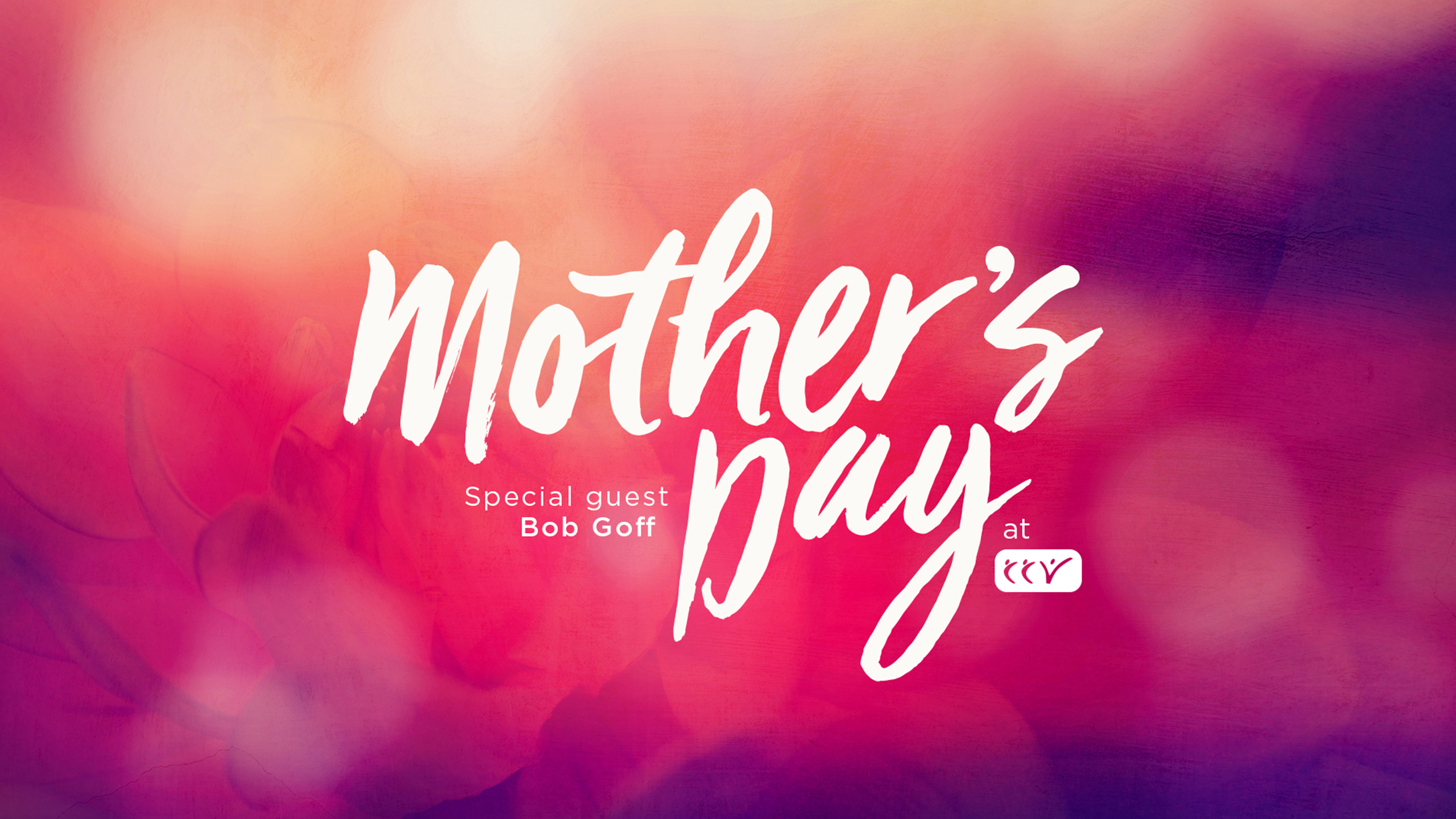 Mother's Day at CCV