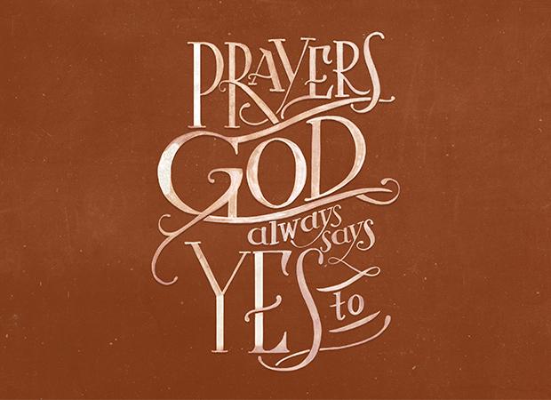 Prayers God Always Says Yes To