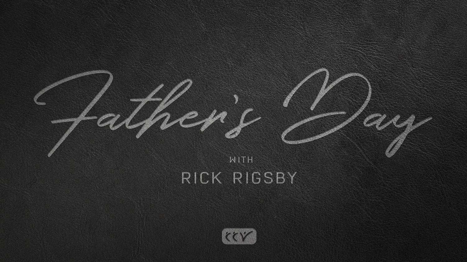 Father's Day at CCV