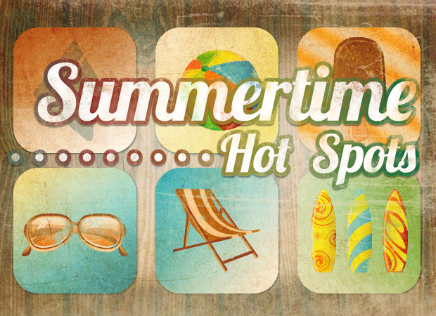 Summertime Hot Spots
