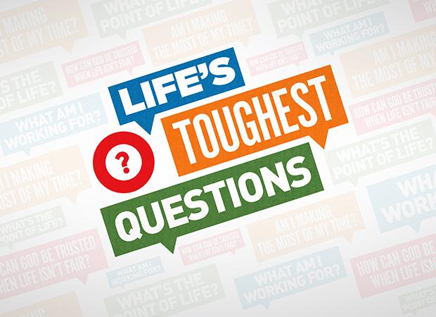 Life's Toughest Questions