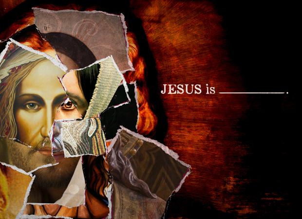 Jesus Is…