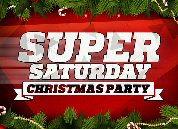 Super Saturday / Sunday Christmas Party