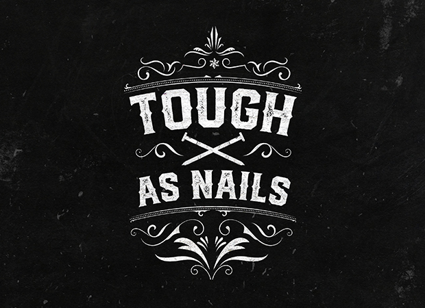 Tough as Nails